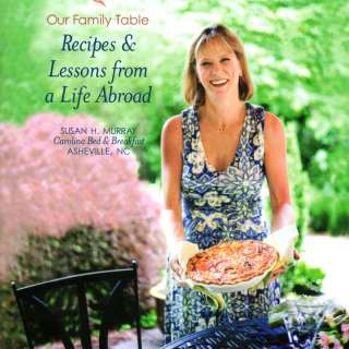 Cooking with Susan: Lessons and Recipes from a Life Abroad