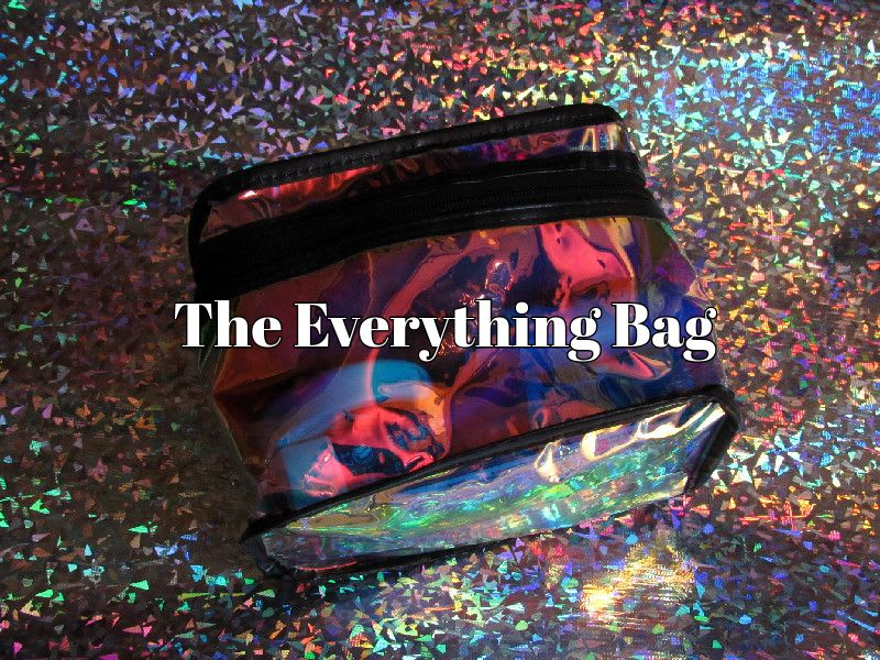 What's in your 'everything bag'?