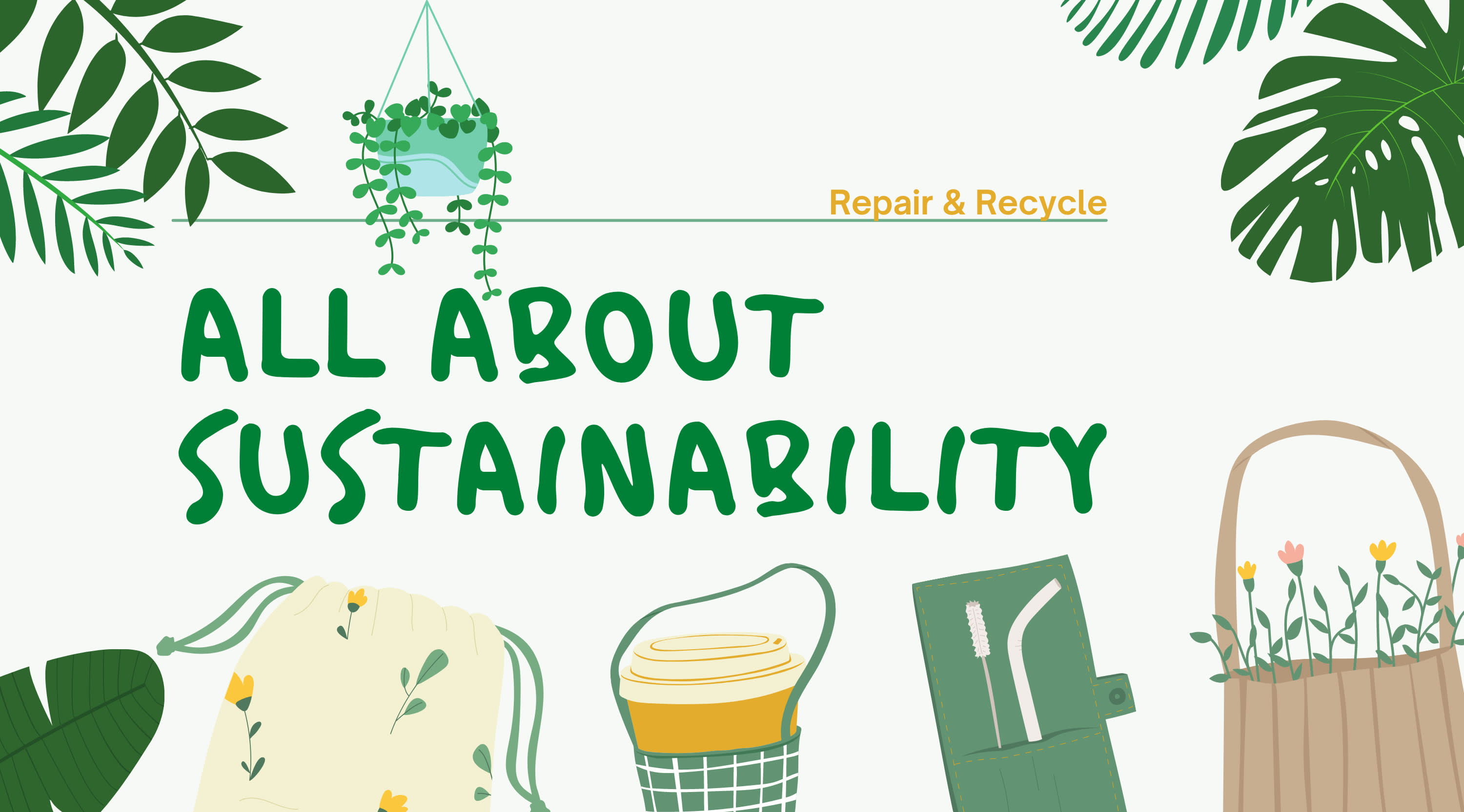 Repair & Recycle - All About Sustainability