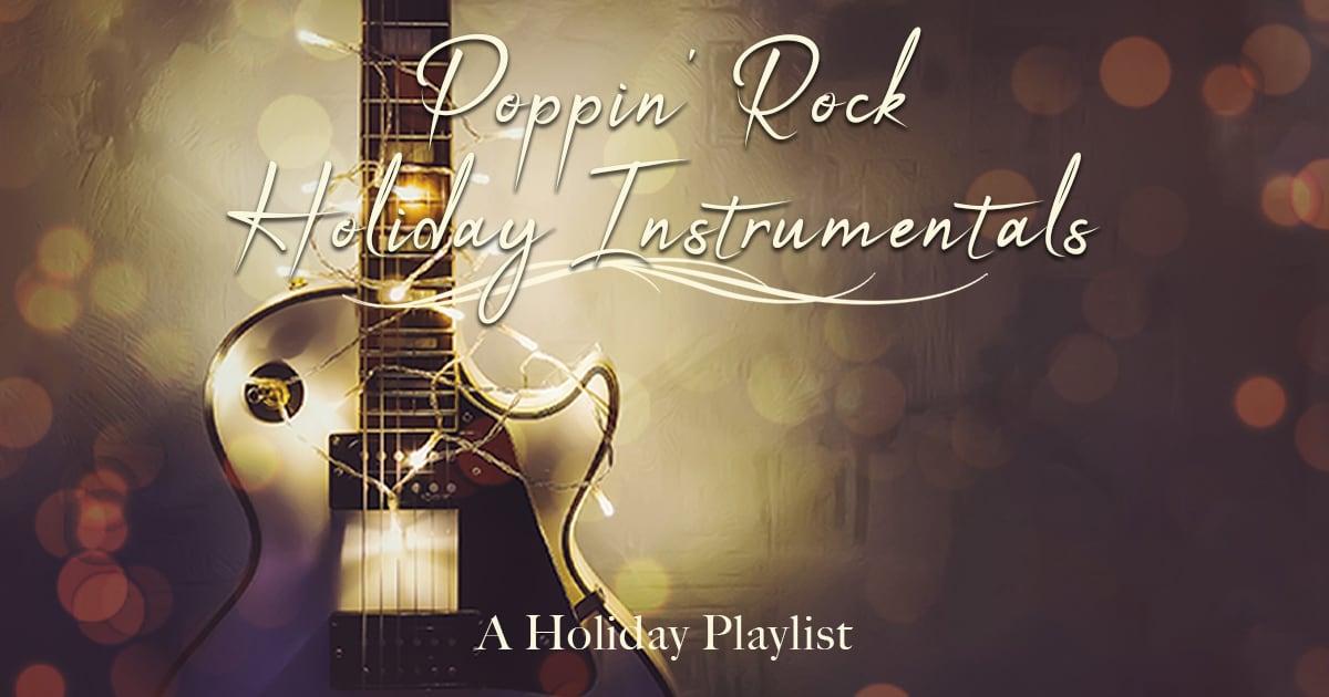 Poppin' Rock Holiday Instrumentals