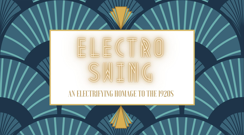Electro Swing & Jazz