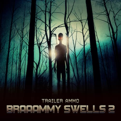 Trailer Ammo: Braaammy Swells 2