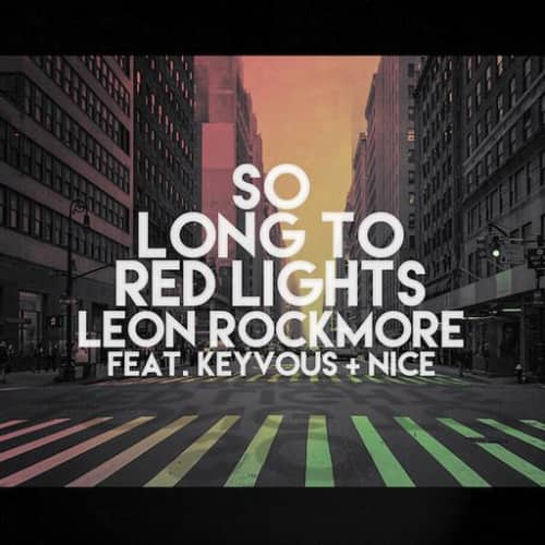 So Long To Red Lights (Feat. Keyvous + Nice)