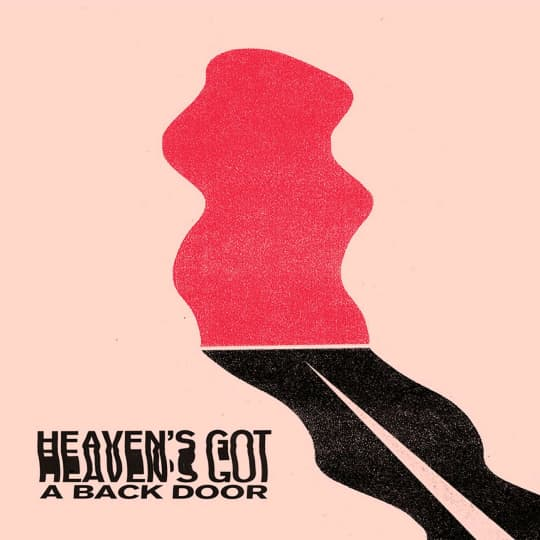 Heaven's Got a Back Door