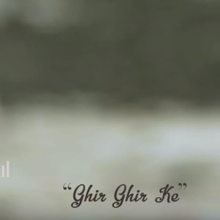 Ghir Ghir Ke (MFiT M4a)