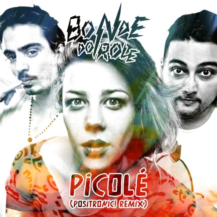 Picolé (Positronic! Remix)
