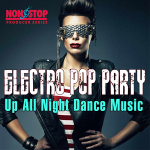 Electro Pop Party - Up All Night Dance Music