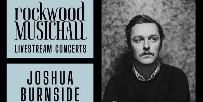 Joshua Burnside to perform livestream concert for Rockwood Musichall