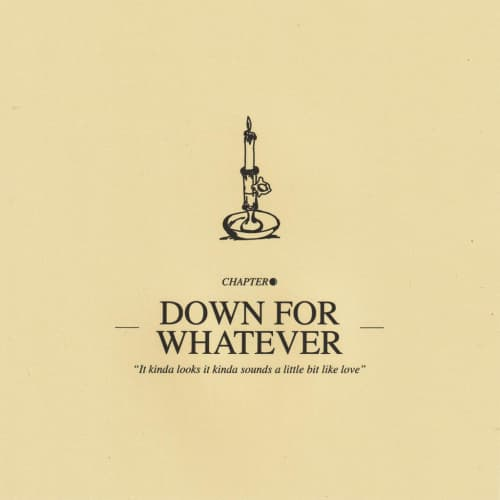 Down For Whatever - Single
