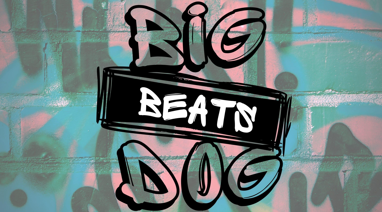 Big Dog Beats