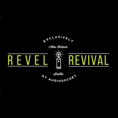 Revel Revival - Exclusively at Audiosocket