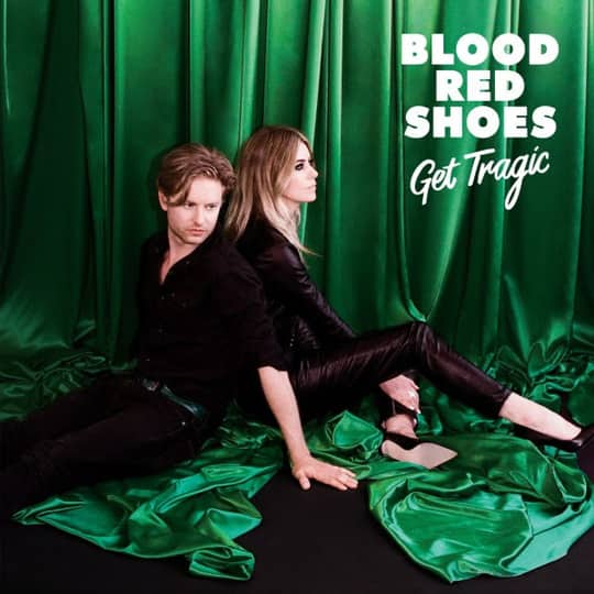 Blood Red Shoes release new album 'Get Tragic'