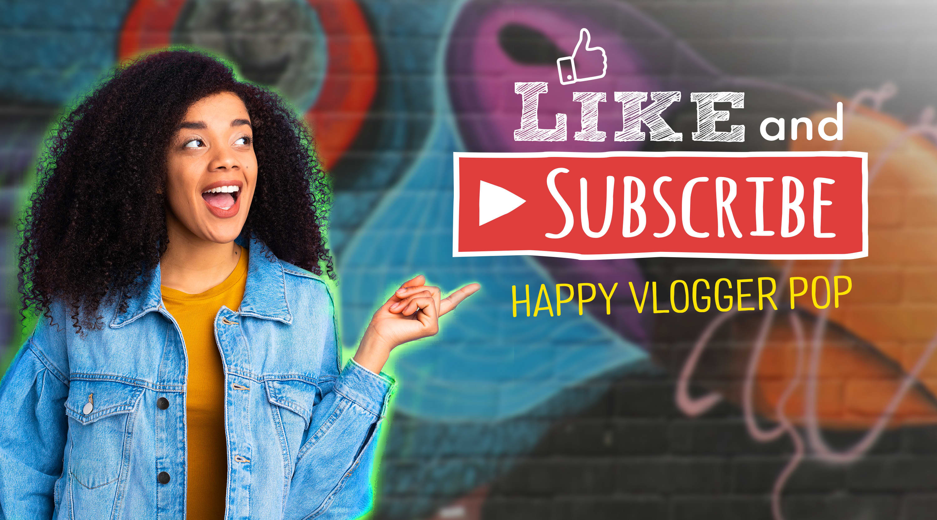 Like and Subscribe - Happy Vlogger Pop