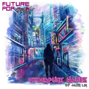 Cyberpunk Waves (Spotlight)