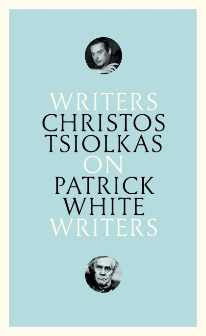 Four Approaches to Patrick White: An Essay
