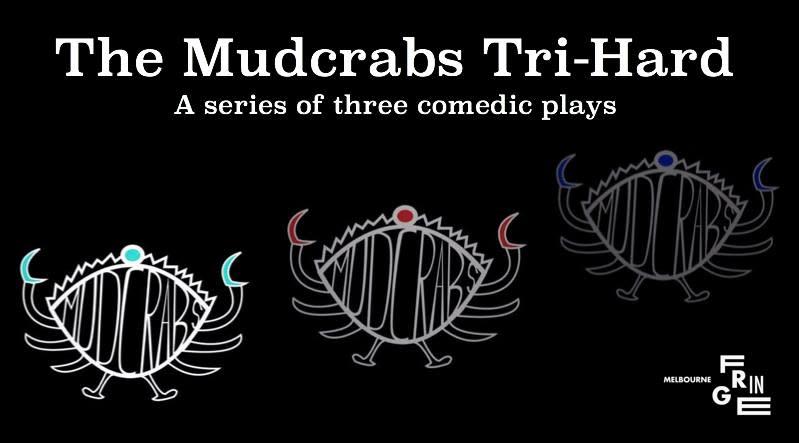 Mudcrabs: Tri-Hard