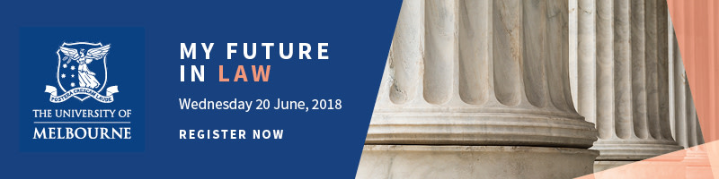 My Melbourne Future Course Information Evening: Law