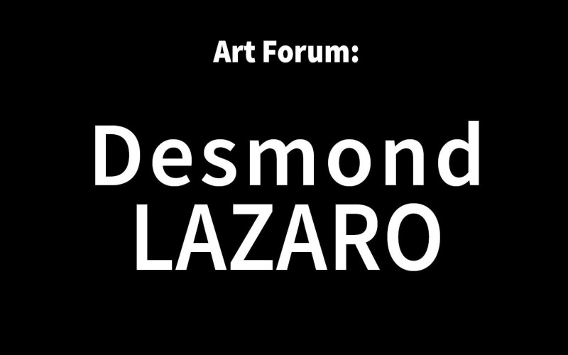 Art Forum with Desmond Lazaro