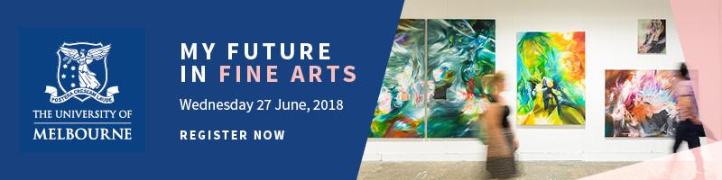 My Melbourne Future Course Information Evening: Fine Arts
