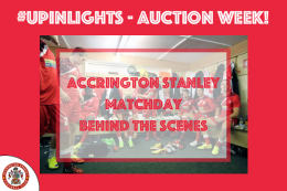 Behind the Scenes Accrington Stanley 1st Team Matchday Experience