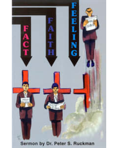 Fact, Faith, Feeling - Peter S. Ruckman