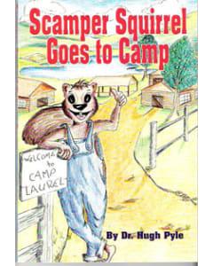 Scamper Goes to Camp - Hugh Pyle
