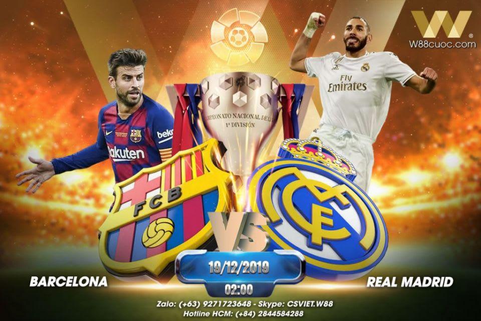 Nhận Định Soi Kèo Barcelona Vs Real Madrid Lúc 02h00 Ngày 19/12/2019