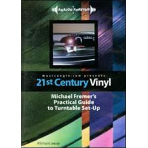 21st Century Vinyl: Michael Fremer's Practical Guide to Turntable Set-Up Dvd