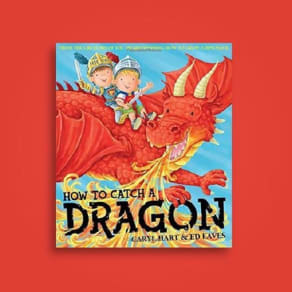 Storytime: How to Catch a Dragon