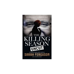 Killing Season Uncut (Reprint) (Paperback) (Duchess of Sarah Mountbatten-Windsor York)