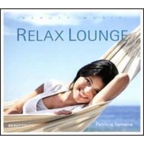 Relax Lounge [Digipak] by Patricia Tamana