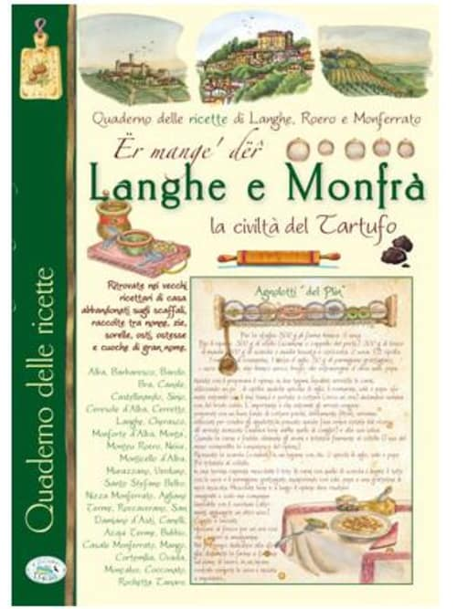 Er Mange' Der Langhe E Monfra' - Quaderno Delle Ricette Di Langhe, Roero E Monferrato