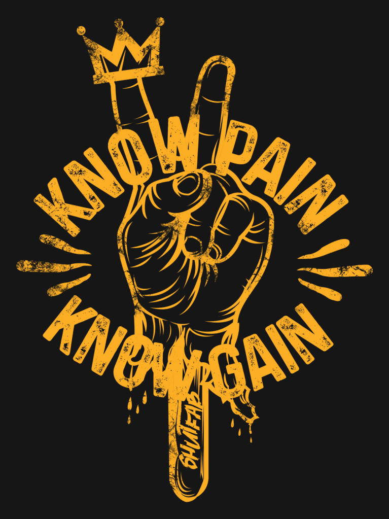 Know Pain Know Gain Graphic Tee